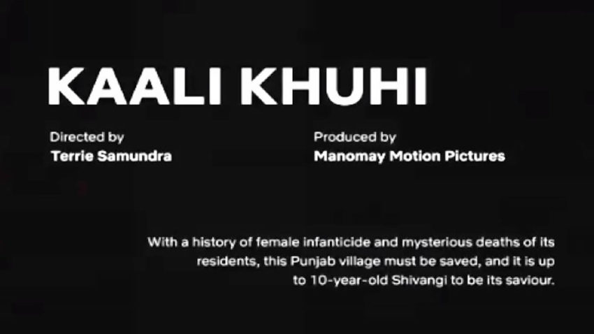 new upcoming web series Kaali Khuhi 2020 release date, stars, story, and trailer