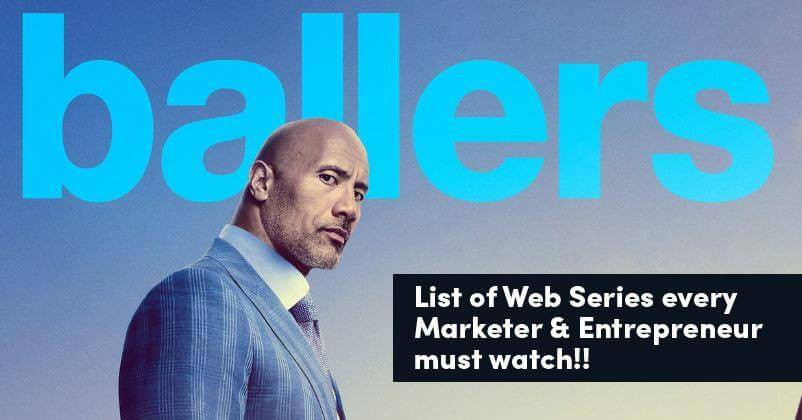 List of Best Web Series that Every Entrepreneur and Marketer must Watch in 2020
