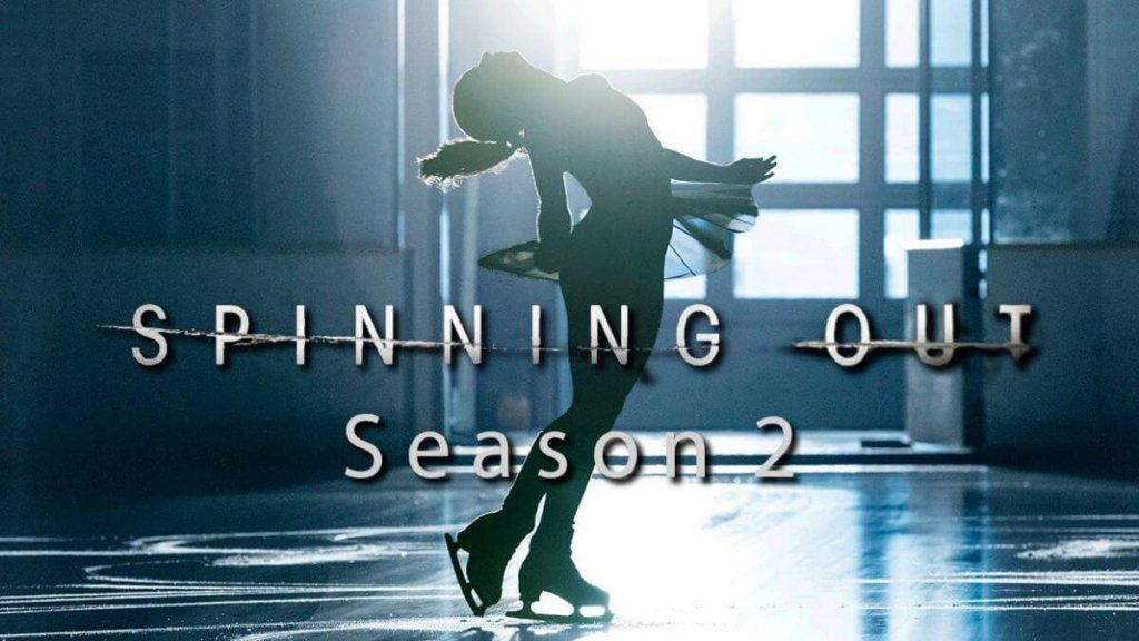 Spinning Out Season 2