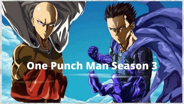 Every Update on One Punch Man Season 3 Cast| Plot| Release Date Trailer that You Need to Know