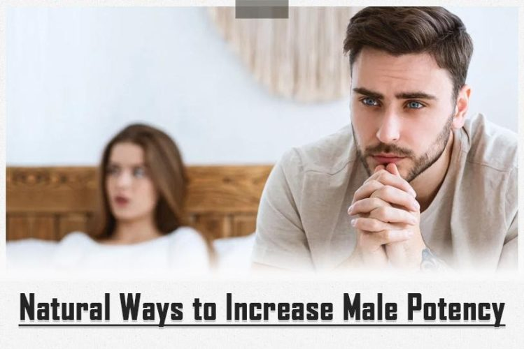 Natural Ways to Increase Male Potency
