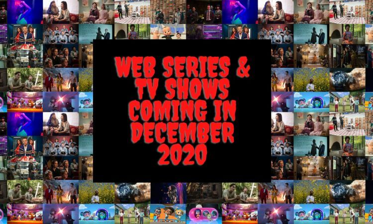 Hindi and English Web Series and Tv Shows Coming in December 2020