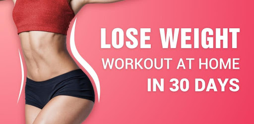 Best workout Apps; lose weight in 30 days