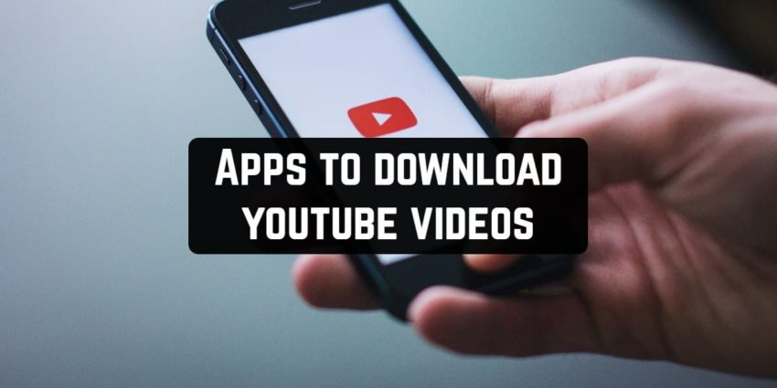 Best Android YouTube Video Downloader Apps