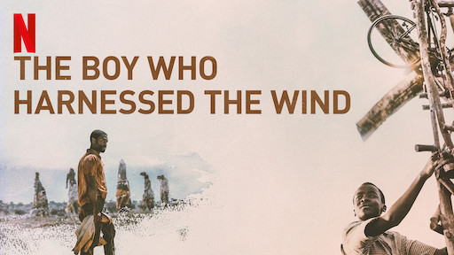 Top Motivational Movies to watch -The boy who harnessed the wind