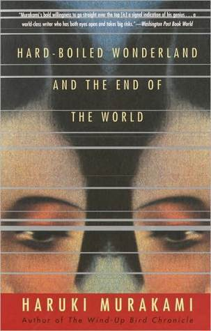 Best Books By Haruki Murakami- Hard-Boiled Wonderland and the End of the World