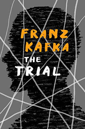 best books by Franz Kafka - The Trial - The Mills of Justice