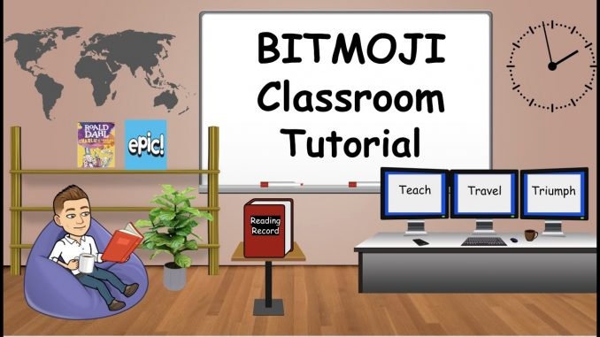 How to Create A Bitmoji Classrom in 2021