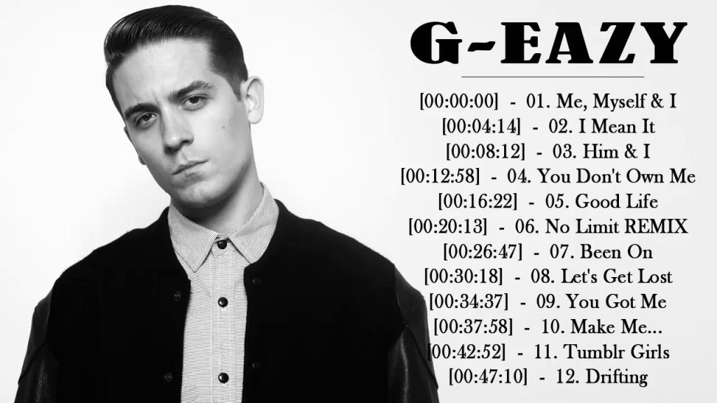 Best Songs By G Eazy