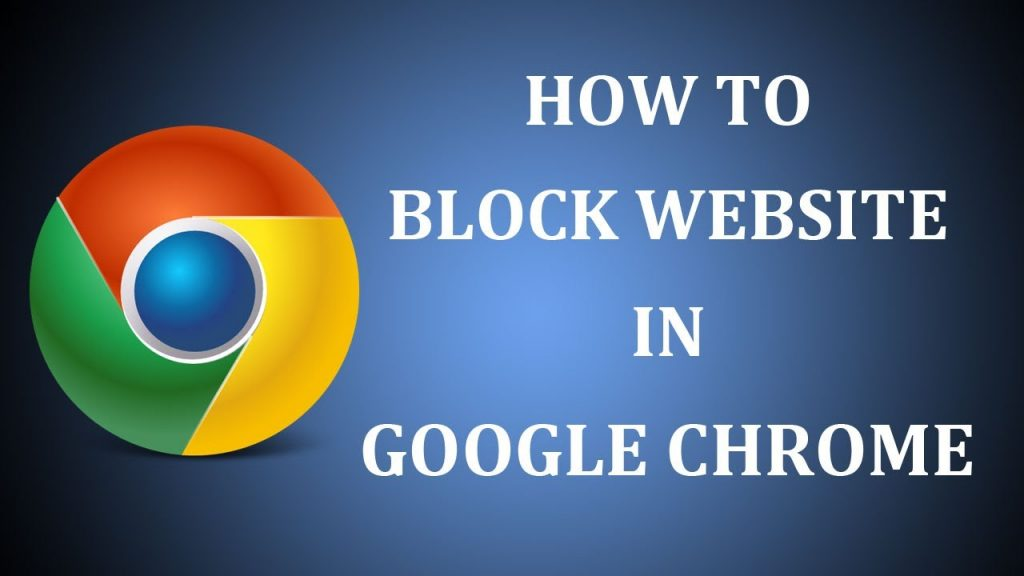 How To Block A Website On Chrome