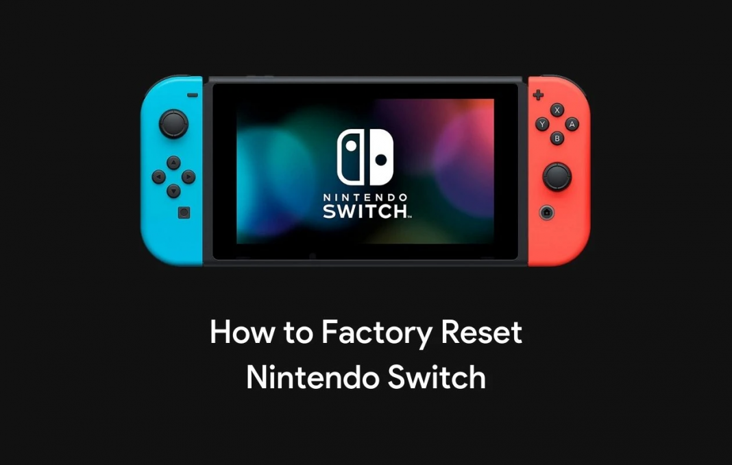 How To Factory Reset Nintendo Switch