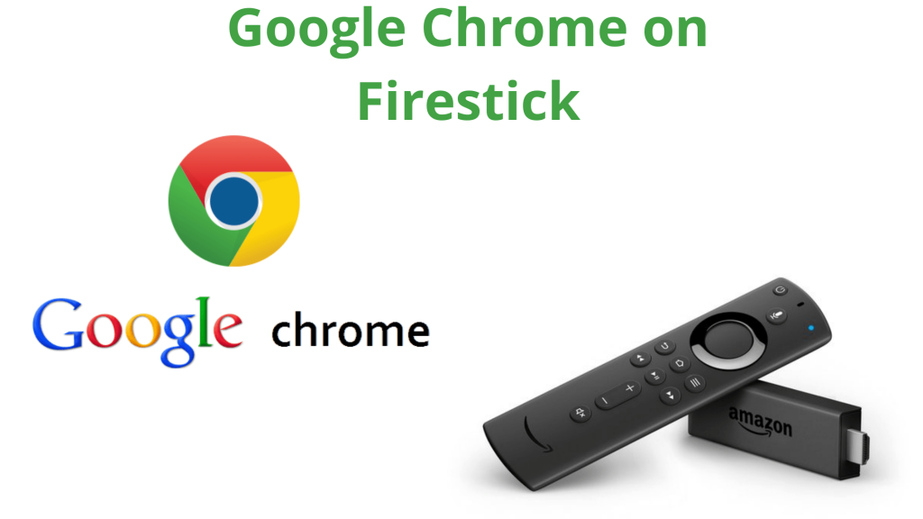 How To Install Google Chrome On Firestick