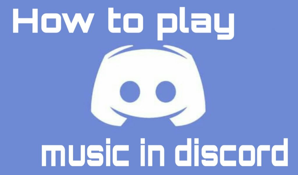 How To Play Music In Discord