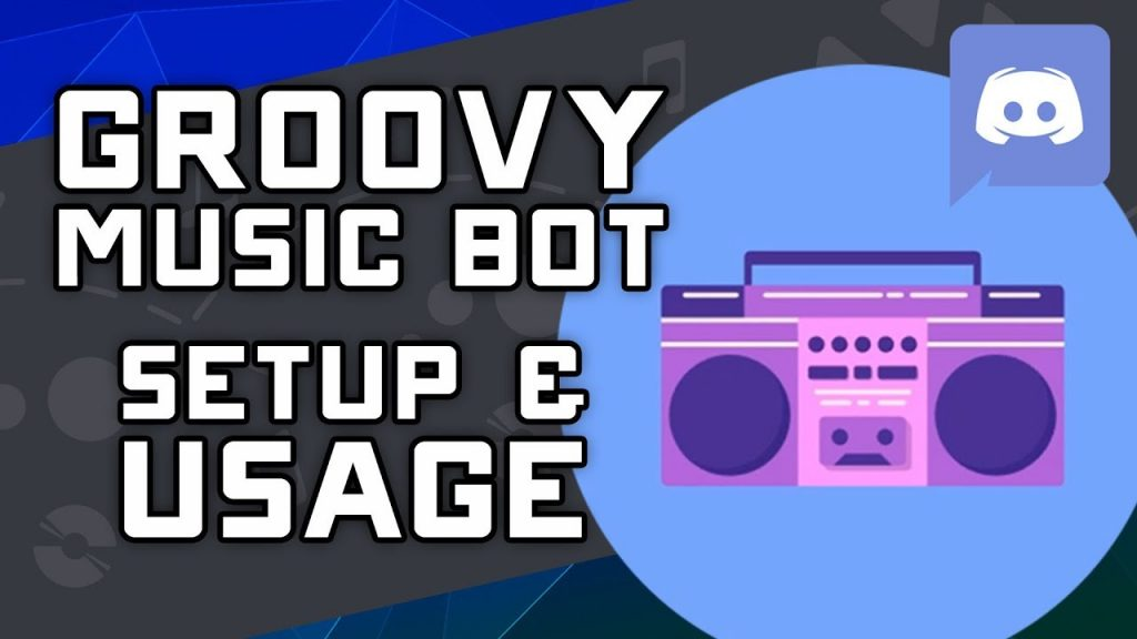 How to Add a Music Bot in Discord - Groovy