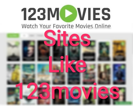Sites Like 123movies To Stream Online