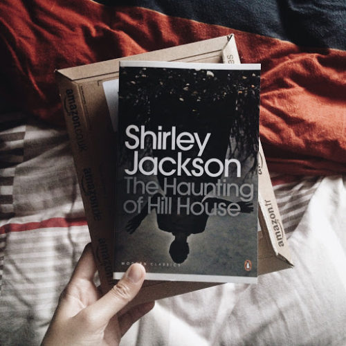 Terrifying Ghost Stories; The Haunting of Hill House By Shirley Jackson