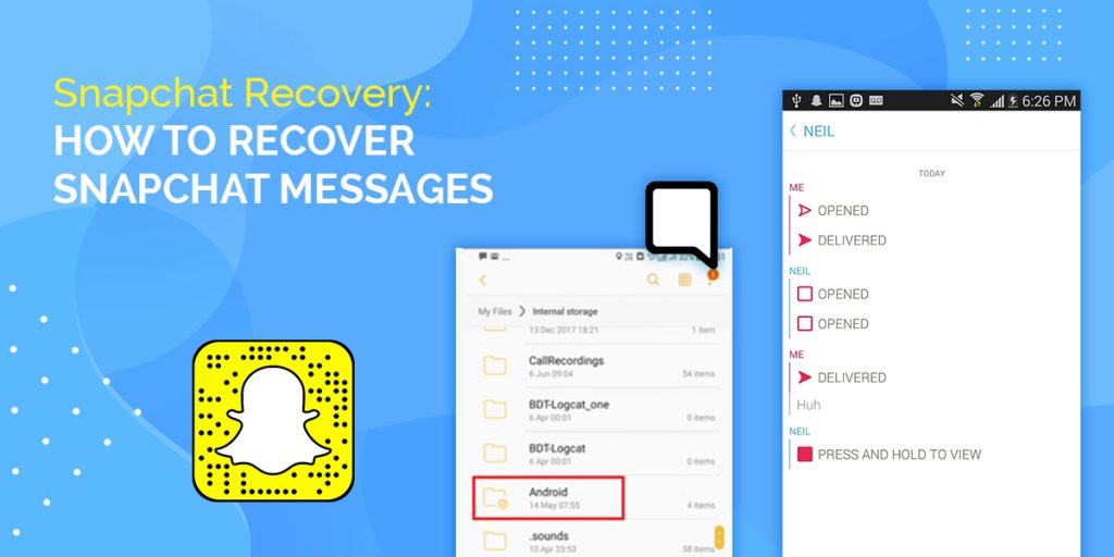 How To Recover Deleted Snapchat Messages ; How To Recover Deleted Snapchat Messages