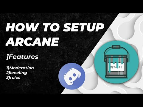 How to Use Arcane Bot Discord