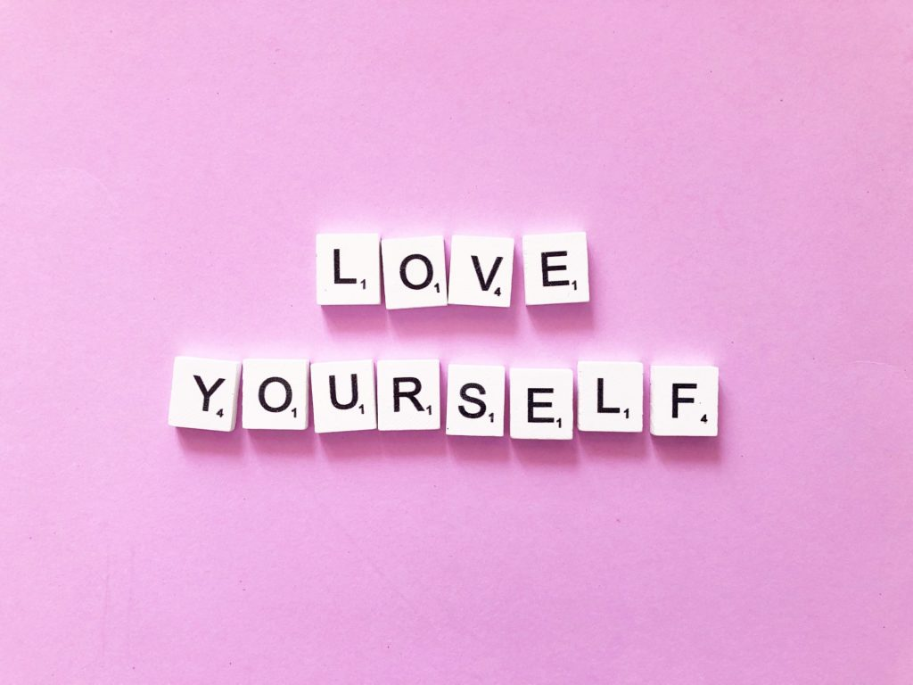 Important Ingredients For A Healthy Lifestyle; Love Yourself