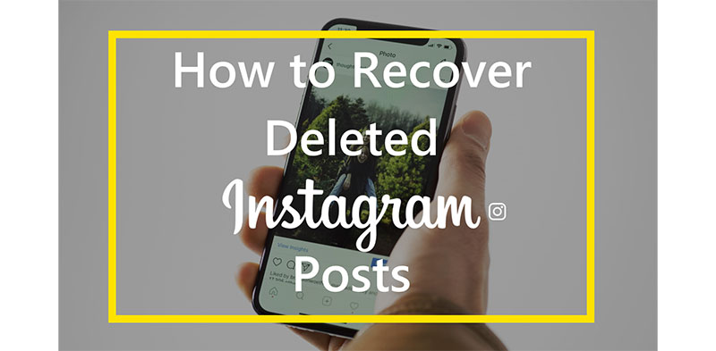 How To See Old Deleted Instagram Photos