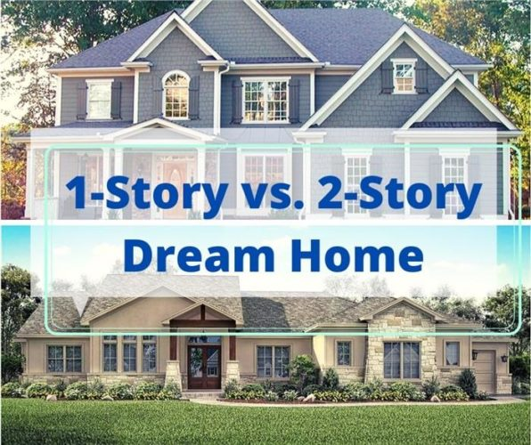 Single Story or Two-Story Homes; Single Story or Two-Story Homes: Which are Best and Popular
