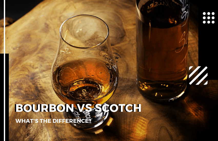scotch vs bourbon, what's the difference