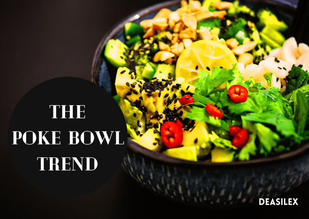 Everything You Need To Know About The Poke Bowl Trend